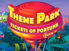 Игровой автомат Theme Park - Tickets Of Fortune